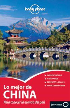 Curiouscongress.es Lo Mejor De China 2011: Para Conocer La Esencia Del Pais (Lonely Planet) Image