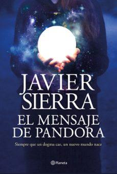 el mensaje de pandora-javier sierra-9788408232032