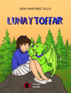 LUNA Y TOFFAR - ROSY MARTINEZ TELLO | Triangledh.org