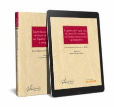 Descargar audiolibros mp3 gratis LA PROTECCIÓN LEGAL A LAS VÍCTIMAS DEL TERRORISMO EN ESPAÑA: NUEVOS RETOS Y PERSPECTIVAS in Spanish PDF