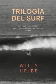 Libros de mp3 gratis en línea para descargar TRILOGIA DEL SURF de WILLY URIBE in Spanish MOBI ePub PDF