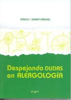 DESPEJANDO DUDAS EN ALERGOLOGIA - CARLOS JESUS SENENT SANCHEZ | Adahalicante.org