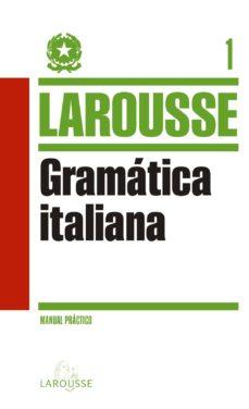 Descargas de dominio publico de libros GRAMATICA ITALIANA 9788415411932