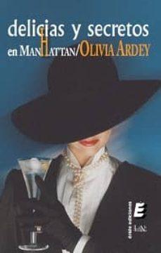 delicias y secretos en manhattan (ebook)-olivia ardey-9788415425632