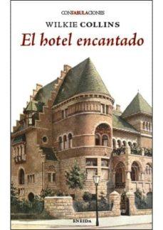 Electrónica gratis ebook descargar pdf EL HOTEL ENCANTADO 9788415458432 in Spanish  de WILKIE COLLINS