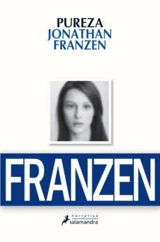 pureza (ebook)-jonathan franzen-9788415631132