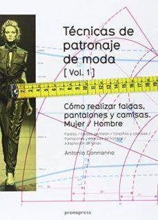 tecnicas de patronaje de moda. vol 1-antonio donnanno-9788415967132