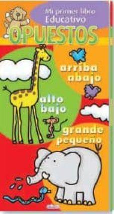 Geekmag.es Opuestos (Mi Primer Libro Educativo) Image