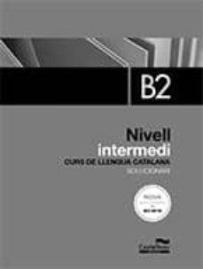 Libros en línea descargar pdf SOLUCIONARI NIVELL INTERMEDI B2. EDICIÓ 2017