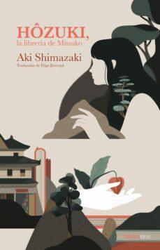 Descargas de libros para mp3 HOZUKI, LA LIBRERÍA DE MITSUKO (Spanish Edition)