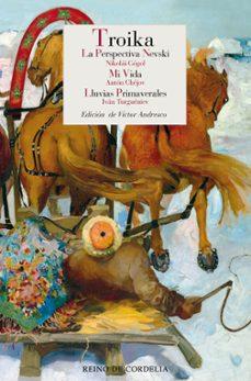Chapultepecuno.mx Troika: La Perspectiva Nevski ; Mi Vida ; Lluvias Primaverales Image