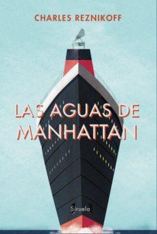 Gratis libros en línea para descargar LAS AGUAS DE MANHATTAN (Spanish Edition)