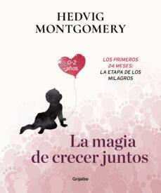 MAGIA DE CRECER JUNTOS 2  LA
