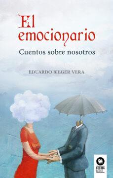 Descargar libros en línea de audio gratis EL EMOCIONARIO de EDUARDO BIEGER VERA in Spanish DJVU PDF CHM
