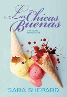 Descargando audiolibros gratuitos LAS CHICAS BUENAS 9788417671532 in Spanish de SARA SHEPARD iBook