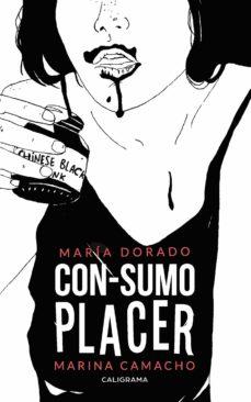 (I.B.D.) CON-SUMO PLACER - MARÍA DORADO   Triangledh.org