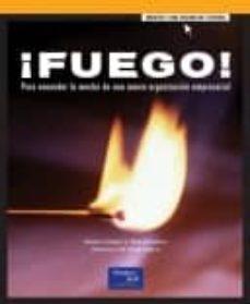 Mrnice.mx ¡Fuego! Para Encender La Mecha De Una Nueva Organizacion Empresar Ial Image