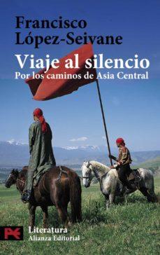 Padella.mx Viaje Al Silencio: Por Los Caminos De Asia Central Image