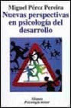 Eldeportedealbacete.es Nuevas Perspectivas En Psicologia Del Desarrollo: Un Enfoque Hist Orico Critico Image