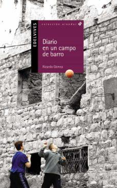 diario de un campo de barro-ricardo gomez-9788426348432
