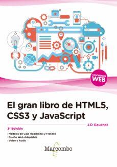 el gran libro de html5, css3 y javascript (3ª edición)-9788426724632