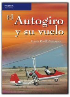 Descargar EL AUTOGIRO Y SU VUELO gratis pdf - leer online