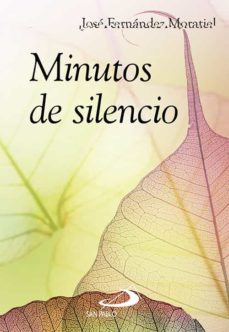 minutos de silencio-jose fernandez moratiel-9788428541732