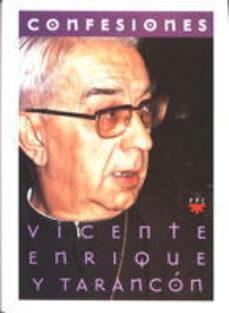 confesiones-vicente enrique y tarancon-9788428813532