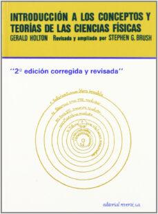 introduccion a los conceptos y teorias de las ciencias fisicas (3 ª ed.)-gerald holton-9788429143232