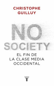 no society-christophe guilluy-9788430622832