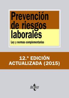 Descargar PREVENCION DE RIESGOS LABORALES : LEY Y NORMAS COMPLEMENTARIAS gratis pdf - leer online