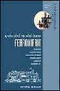Descargar GUIA DEL MODELISMO FERROVIARIO gratis pdf - leer online