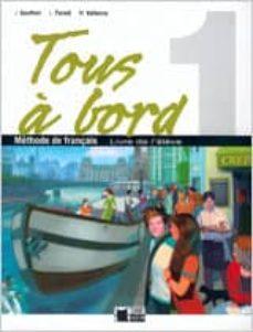 frances 1º eso tous a bord (livre de l eleve)-jacques gautier-9788431612832