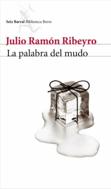 la palabra del mudo-julio ramon ribeyro-9788432212932
