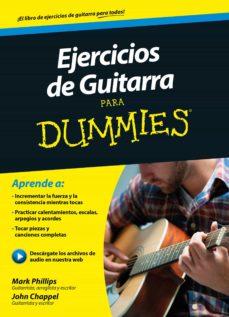 ejercicios de guitarra para dummies-mark phillips-john chappel-9788432902932