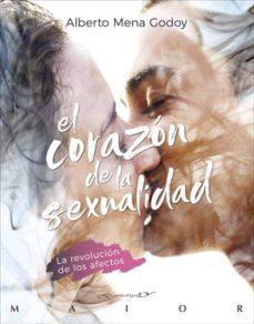 Audiolibros gratis para descargar a ipod EL CORAZON DE LA SEXUALIDAD. LA REVOLUCION DE LOS AFECTOS 9788433030832 FB2 CHM ePub en español