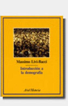 introduccion a la demografia-massimo livi-bacci-massimo livi bacci-9788434465732