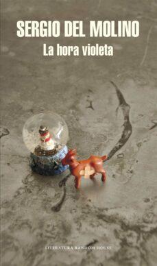 Libro completo de descarga gratuita LA HORA VIOLETA 9788439727132 in Spanish iBook MOBI PDF