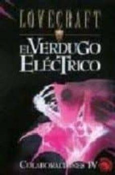 Trailab.it Colaboraciones Iv: El Verdugo Electrico; La Maldicion De Yig; La Hechiceria De Aphlar; La Trampa Image