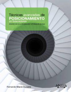 Descargar TECNICAS AVANZADAS DE POSICIONAMIENTO EN BUSCADORES gratis pdf - leer online