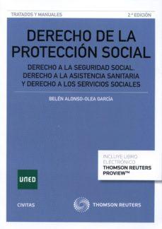 Emprende2020.es Derecho De La Proteccion Social 2015. Derecho A La Seguridad Social: Derecho A La Asistencia Sanitaria (2ª Ed.) Image