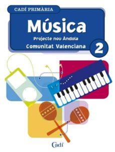Enmarchaporlobasico.es Musica 2º Primaria. Projecte Nou Andola. Comunitat Valenciana Image