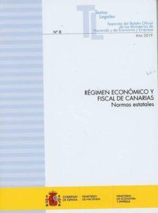 Online google books descargador gratis RÉGIMEN ECONÓMICO Y FISCAL DE CANARIAS en español de  PDB 9788447609932