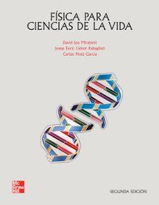 fisica para ciencias de la vida (2ª ed.)-david jou-josep enric llebot-9788448168032