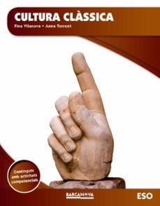 Descargar CULTURA CLASSICA 2º ESO LLIBRE DE L ALUMNE CATALUNYA ILLES BALEARS CATALA gratis pdf - leer online