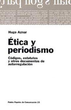 Curiouscongress.es Etica Y Periodismo: Codigos, Estatutos Y Otros Documentos De Auto Rregulacion Image