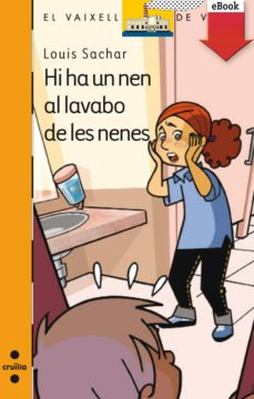 hi ha un nen al lavabo de les nenes (ebook-epub) (ebook)-louis sachar-9788466136532