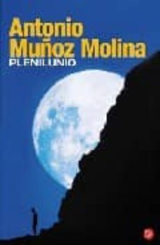 plenilunio-antonio muñoz molina-9788466319232