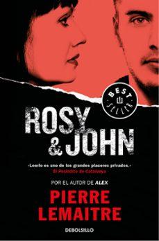 Descargando google books a nook ROSY & JOHN (SERIE CAMILLE VERHOEVEN 3) 9788466338332 (Literatura española)