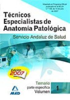 Srazceskychbohemu.cz Tecnicos Especialistas De Anatomia Patologica Del Servicio Andalu Z De Salud. (Temario Parte Especifica) Vol 1 Image